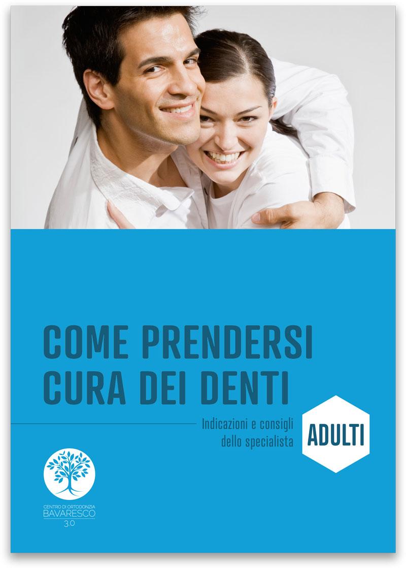 Guide alla cura dei denti di adulti e bambini - Adulti - CENTRO ORTODONZIA BAVARESCO PADOVA
